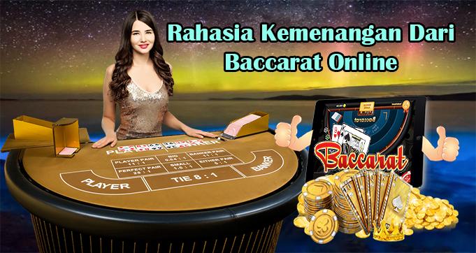 Rahasia Kemenangan Dari Baccarat Online